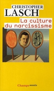 Christopher Lasch, La Culture du narcissisme